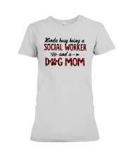 Kinda Busy Being A Social Worker Dog Mom Shirt Premium Fit Ladies Tee thumbnail