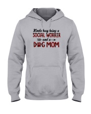 Kinda Busy Being A Social Worker Dog Mom Shirt Hooded Sweatshirt tile