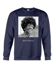 Shirley Chisholm Black History Shirt Crewneck Sweatshirt thumbnail