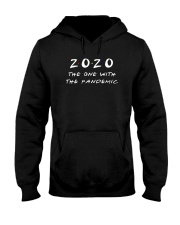 2020 The One With The Pandemic Shirt Hooded Sweatshirt thumbnail