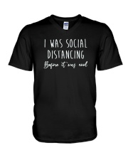 I Was Social Distancing Before It Was Cool Shirt V-Neck T-Shirt thumbnail