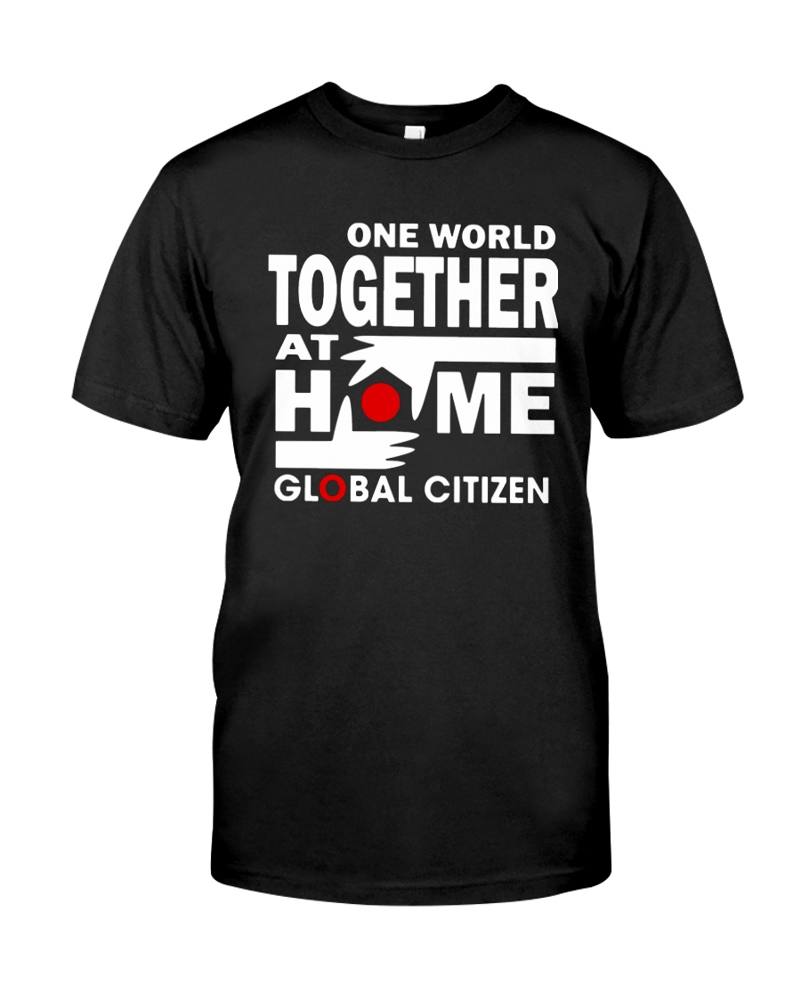 Global Citizen Together At Home Shirt Classic T-Shirt