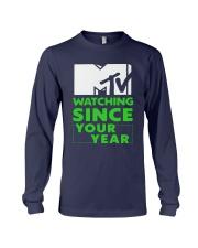 Mtv Watching Since Your Year Shirt Long Sleeve Tee thumbnail