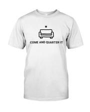 Quinta Jurecic Come And Quarter It Shirt Classic T-Shirt front