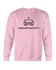 Quinta Jurecic Come And Quarter It Shirt Crewneck Sweatshirt thumbnail