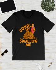 Gobble Me Thanksgiving Shirt Classic T-Shirt lifestyle-mens-crewneck-front-17
