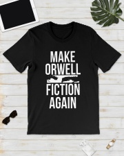 Make Orwell Fiction Again Shirt Classic T-Shirt lifestyle-mens-crewneck-front-17