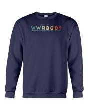 What Would Rbg Do Shirt Crewneck Sweatshirt thumbnail