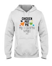 Chicken Pot Pie My 3 Favorite Things Shirt Hooded Sweatshirt thumbnail