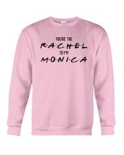 You Are The Rachel To My Monica Shirt Crewneck Sweatshirt thumbnail
