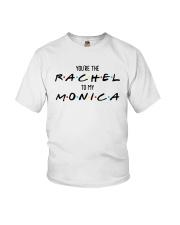 You Are The Rachel To My Monica Shirt Youth T-Shirt thumbnail