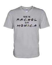 You Are The Rachel To My Monica Shirt V-Neck T-Shirt thumbnail