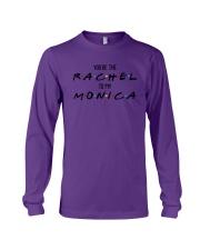 You Are The Rachel To My Monica Shirt Long Sleeve Tee thumbnail