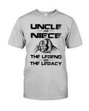 Uncle And Niece The Legend And The Legacy Shirt Classic T-Shirt tile