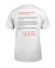 The Happiest Men End Up Marrying Nurses Shirt Classic T-Shirt back