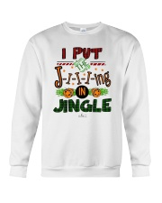 I Put Jiiiing In Jingle Shirt Crewneck Sweatshirt thumbnail