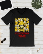 Its Corona Time Shirt Classic T-Shirt lifestyle-mens-crewneck-front-17