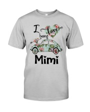 Flower Truck I Love Being Mimi Shirt Classic T-Shirt tile