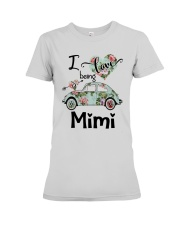 Flower Truck I Love Being Mimi Shirt Premium Fit Ladies Tee thumbnail