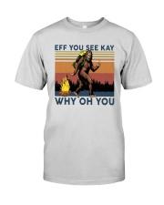 Vintage Bigfoot Eff You See Kay Why Oh You I Shirt Premium Fit Mens Tee thumbnail