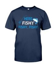 Here Fishy Fishy Fishy Shirt Classic T-Shirt tile