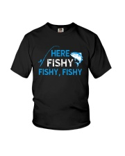 Here Fishy Fishy Fishy Shirt Youth T-Shirt tile