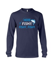 Here Fishy Fishy Fishy Shirt Long Sleeve Tee tile