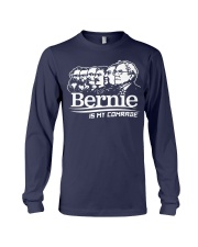 Bernie Is My Comrade Shirt Long Sleeve Tee thumbnail