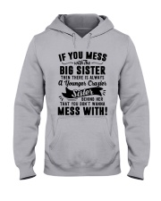 If You Mess With The Big Sister Then Cazier Shirt Hooded Sweatshirt thumbnail