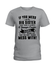 If You Mess With The Big Sister Then Cazier Shirt Ladies T-Shirt thumbnail