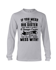 If You Mess With The Big Sister Then Cazier Shirt Long Sleeve Tee thumbnail