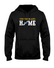 Stay The Blazes Home T Shirt Hooded Sweatshirt thumbnail