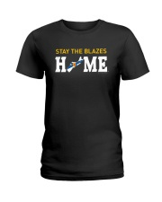 Stay The Blazes Home T Shirt Ladies T-Shirt thumbnail