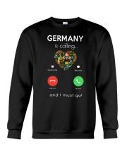 Germany Is Calling And I Must Go Shirt Crewneck Sweatshirt thumbnail