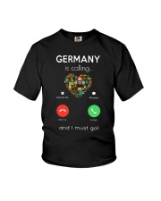 Germany Is Calling And I Must Go Shirt Youth T-Shirt thumbnail