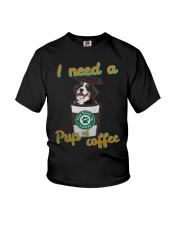 Bernese Mountain I Need A Pup Of Coffee Shirt Youth T-Shirt thumbnail