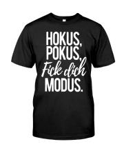 Hokus Pokus Fick Dich Modus Shirt Classic T-Shirt front
