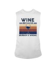 Vintage Wine Because Murder Is Wrong Shirt Sleeveless Tee thumbnail
