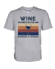 Vintage Wine Because Murder Is Wrong Shirt V-Neck T-Shirt thumbnail