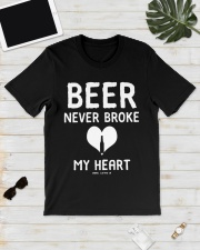 Beer Never Broke My Heart Shirt Classic T-Shirt lifestyle-mens-crewneck-front-17