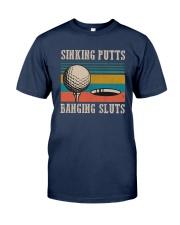 Vintage Golf Sinking Putts Bangin Sluts Shirt Classic T-Shirt tile