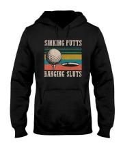Vintage Golf Sinking Putts Bangin Sluts Shirt Hooded Sweatshirt thumbnail