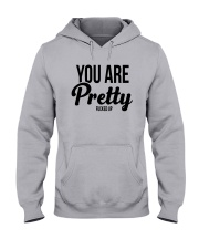You Are Pretty Fucked Up Shirt Hooded Sweatshirt thumbnail