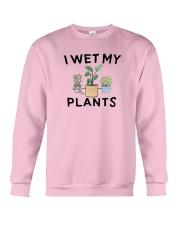 I Wet My Plants Shirt Crewneck Sweatshirt thumbnail