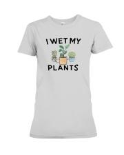 I Wet My Plants Shirt Premium Fit Ladies Tee thumbnail