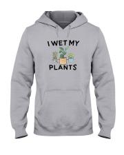 I Wet My Plants Shirt Hooded Sweatshirt thumbnail