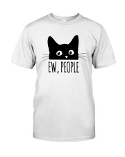 Black Cat Ew People Shirt Classic T-Shirt front