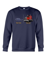 Your Son My Son Truck Shirt Crewneck Sweatshirt thumbnail