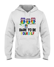Owls Dare To Be Yourself Shirt Hooded Sweatshirt thumbnail