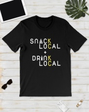 Snack Local Drink Local Shirt Classic T-Shirt lifestyle-mens-crewneck-front-17